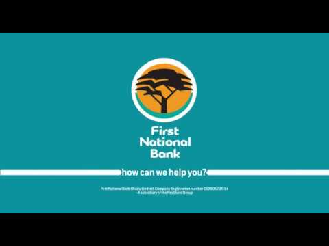 SWITCH to First National Bank Ghana.