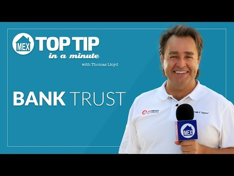 Top Tip - Bank Trust by Top Mexico Real Estate