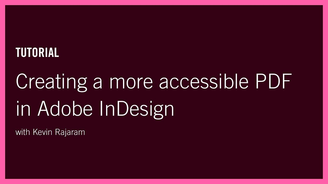 Creating a more accessible PDF in Adobe InDesign