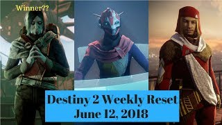 Destiny 2 - Weekly Reset for June 12, 2018 - Faction Rally Winner is Dead Orbit??
