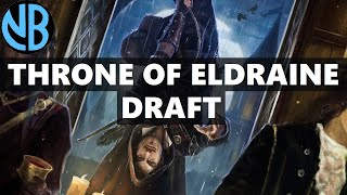 THRONE OF ELDRAINE DRAFT!!! ROBBING MY WAY TO PLATINUM?!?
