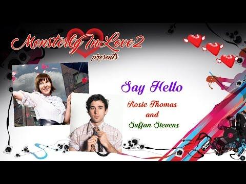 Rosie Thomas & Sufjan Stevens - Say Hello (2006)
