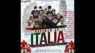 NavidadEnItalia feat. Mackieaveliko,El Chuape,DonChezina,Bubloy,Tonny TunTun y Mas Sonny MonKey Prod