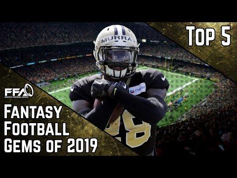 Top 5 Draft Day Gems   2019 Fantasy Football Advice