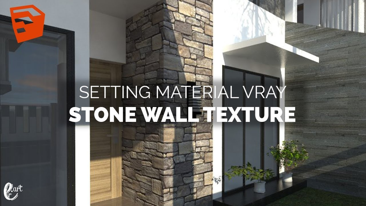 Tutorial Vray Sketchup Setting Stone Wall Texture
