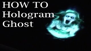 How To Make A Hologram Ghost For Halloween