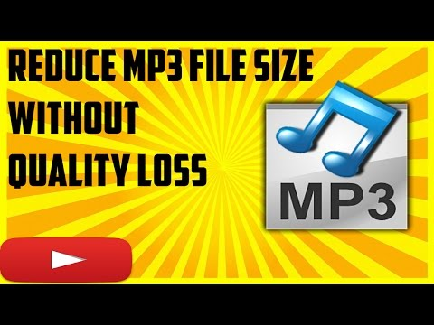 How to Reduce the file size of Mp3 without quality loss tutorial 2016