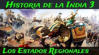 INDIA 3: Periodo Medieval Temprano – De los Estados Regionales a la Invasión Gúrida