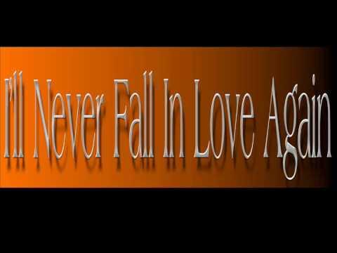 Burt Bacharach Ill Never Fall In Love Again Youtube