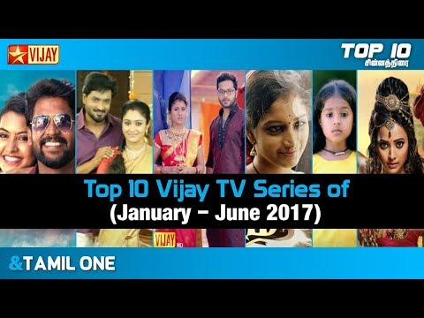 Top 10 Vijay TV Serial of January to June 2017