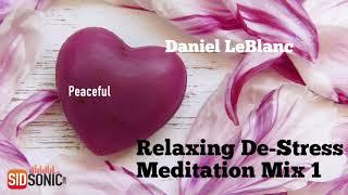 Relaxing De-Stress Music Mix 1