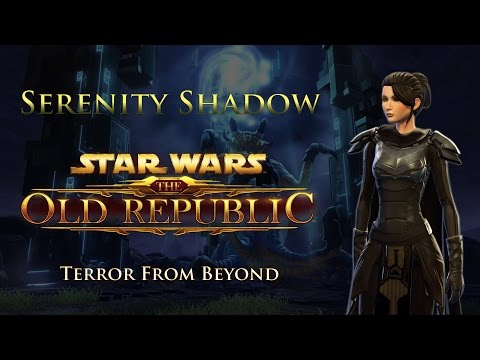 SWTOR PvE 4.2 - Serenity Shadow - Hard Mode Terror From Beyond (Mar 30, 2016)