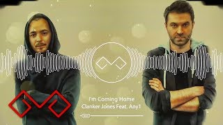 Clanker Jones feat. Any1 & Elianne - I'm Coming Home Radio Version