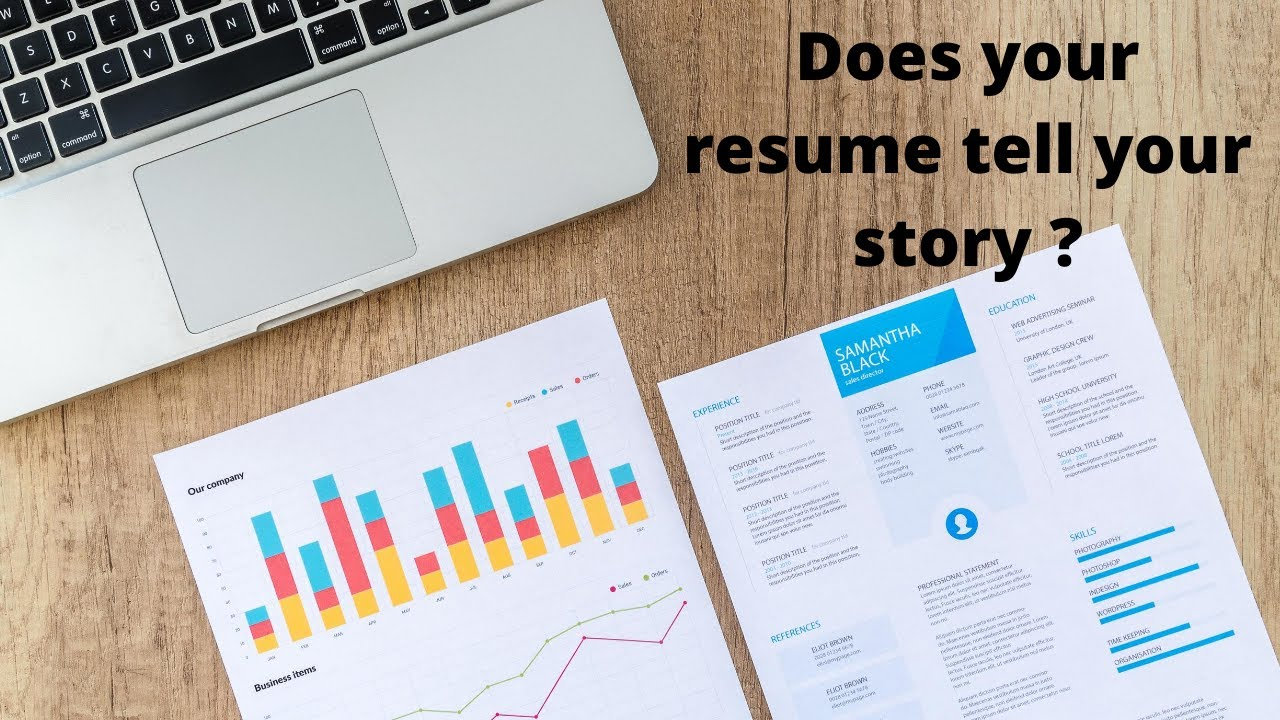 Does your resume tell your story