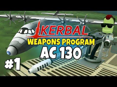 Kerbal Weapons Program #1 - AC130 Kink Spectre