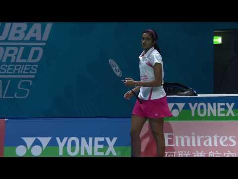Dubai World Superseries Finals 2016   Badminton Day 1 M6-WS   Akane Yamaguchi vs Pusarla V. Sindhu