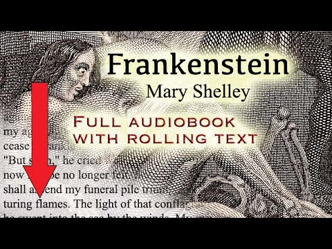 Frankenstein - full audiobook with rolling text - by Mary Shelley