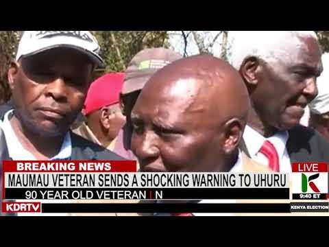 MAUMAU veteran sends a shocking warning to UHURU | Kenya News Alert