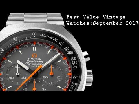 Best Value Vintage Watches: September 2017