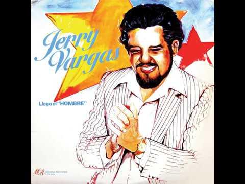 Jerry Vargas - El Regreso Del Hombre (1984)