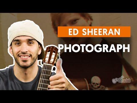 PHOTOGRAPH - Ed Sheeran  (aula Simplificada) | Como Tocar No Violão