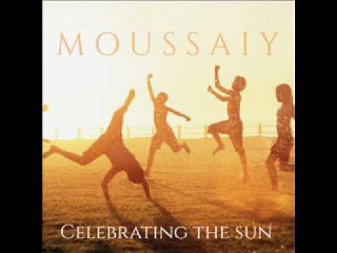 Moussaiy   Celebrating the sun