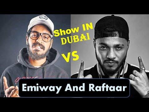 "RAFTAAR AND EMIWAY Show In Dubai By ""Hit Music"""
