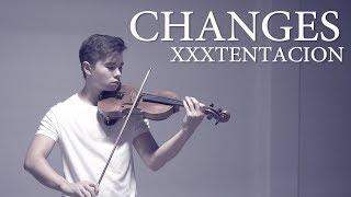 Changes - XXXTENTACION - Cover (Violin)