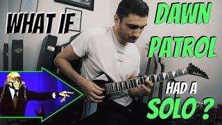 What if 'Dawn Patrol' had a GUITAR SOLO ?
