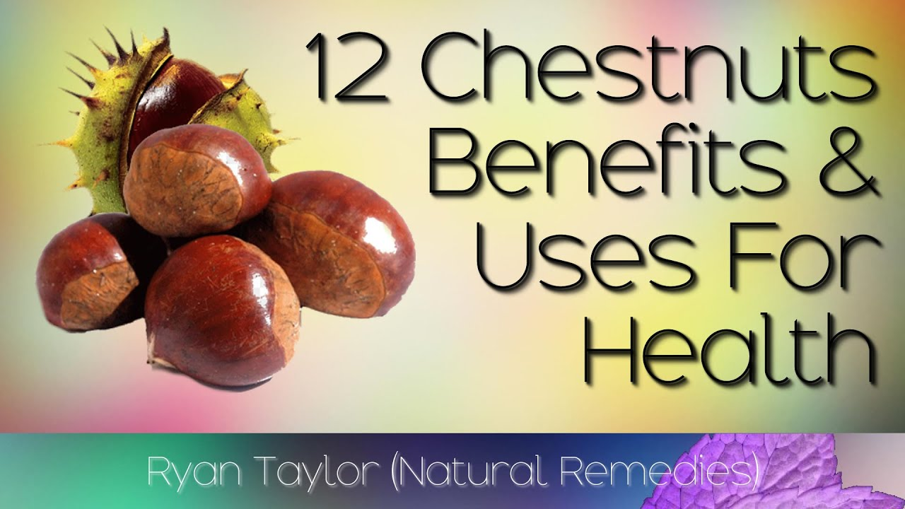 Download Chestnuts: Benefits and Uses