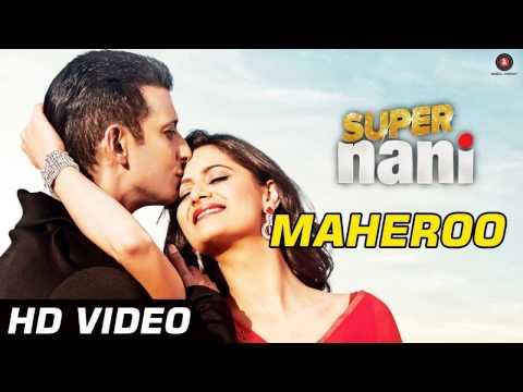 Maheroo Maheroo ~ Super Nani ~ Sharman Joshi &...