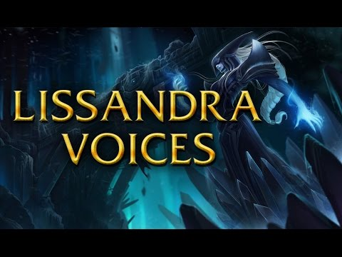 LoL Voices - Lissandra - All 17 languages