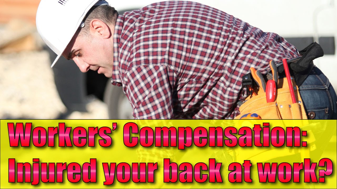 Workers' Compensation: Back Injury at work? Is it workers comp?