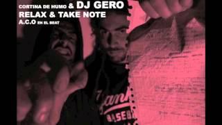 Cortina De Humo - Relax & Take Note (Prod. A.C.O) [Scratch Dj Gero]