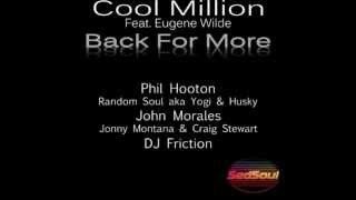 Cool Million Feat. Eugene Wilde - Back For More (Jonny Montana and Craig Stewart Remix)