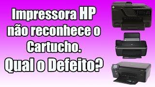 Impressora HP não reconhece o Cartucho. Qual o Defeito?