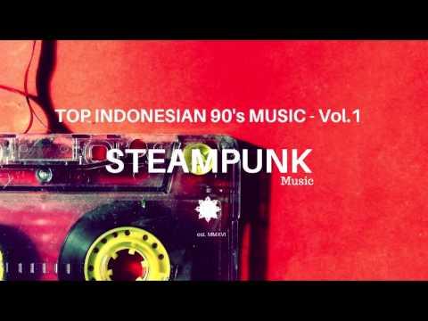 Top Indonesian 90's Music - Vol.1 / Musik Indonesia Terbaik 90an Vol.1