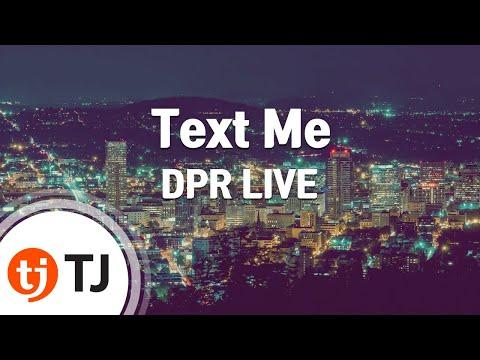 [TJ노래방] Text Me - DPR LIVE / TJ Karaoke