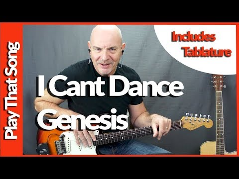 I Can't Dance By Genesis - Guitar Lesson with tabs