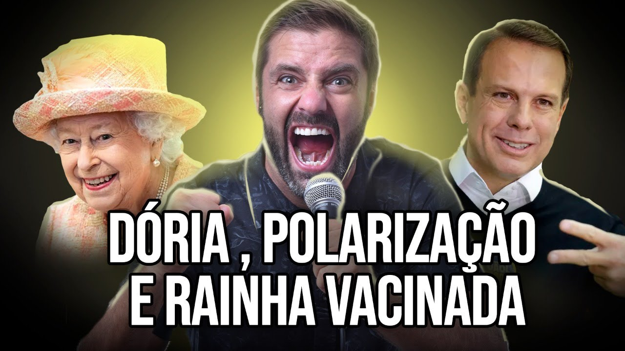 Fábio Rabin - Doria / Polarização / Rainha Vacinada
