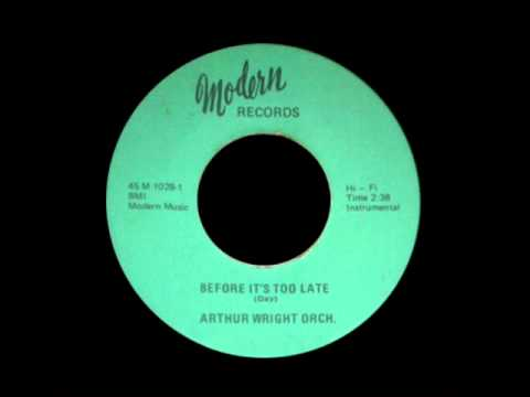 Arthur Wright Orch. - Before It's Too Late