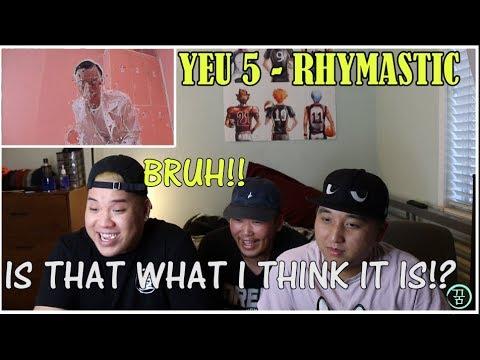 YÊU 5 | RHYMASTIC | OFFICIAL MUSIC VIDEO (16+) (REACTION)