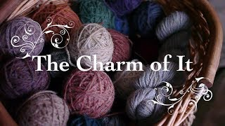 The Charm of It Knitting Podcast Episode 67: Reading While Knitting