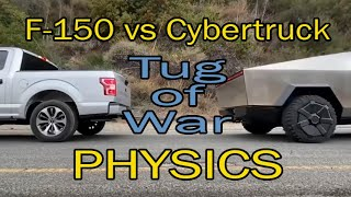 Tug of War PHYSICS EXPLAINED Ford F-150 vs Tesla Cybertruck