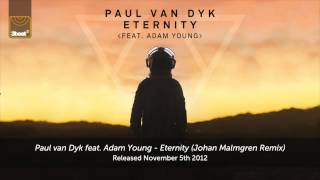 [6.41 MB] Paul van Dyk feat. Adam Young - Eternity (Johan Malmgren Remix)