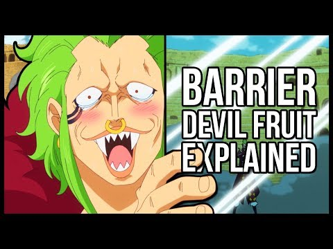 Explaining Bartolomeo's Devil Fruit - The Bari Bari No Mi (Barrier-Barrier)   One Piece Explained
