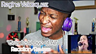 Regine Velasquez - Greatest Love Of All *Reaction/Review*