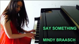 A Great Big World ft. Christina Aguilera - Say Something (Cover by Mindy Braasch)