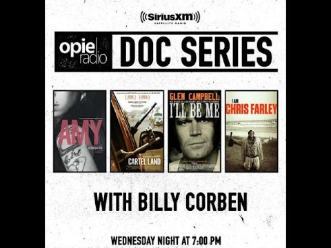 OpieRadio Doc Series - Matthew Heineman, Billy Corben (07-08-2015)