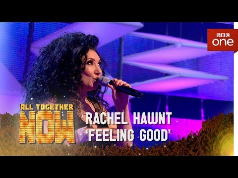 Rachael Hawnt sings 'Feeling Good' made famous by Michael Buble/Muse - All Together Now: The Final
